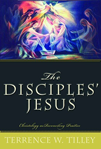 Read Online The Disciples' Jesus: Christology as Reconciling Practice PDF