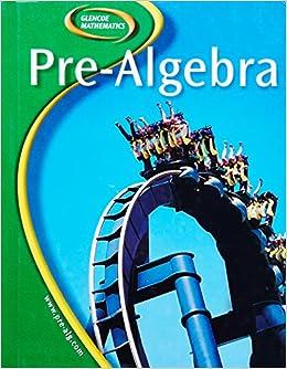 Buy Glencoe Pre Algebra Glencoe Mathematics Book Online At Low