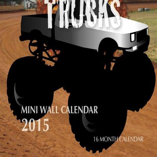Monster Trucks Mini Wall Calendar 2015: 16 Month Calendar pdf epub