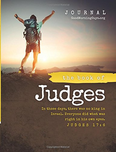 The Book of Judges {For Guys}: One Chapter a Day