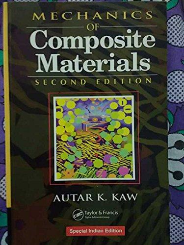 MECHANICS OF COMPOSITE MATERIALS, 2ND EDITION