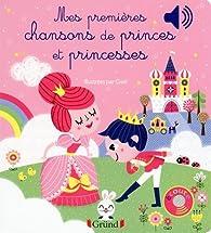Mes premières chansons de princes et princesses par  Gwé