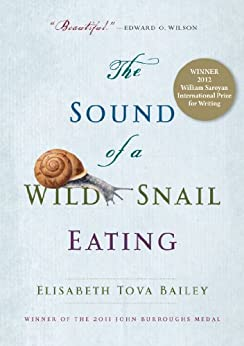 The Sound of a Wild Snail Eating by [Bailey, Elisabeth Tova]