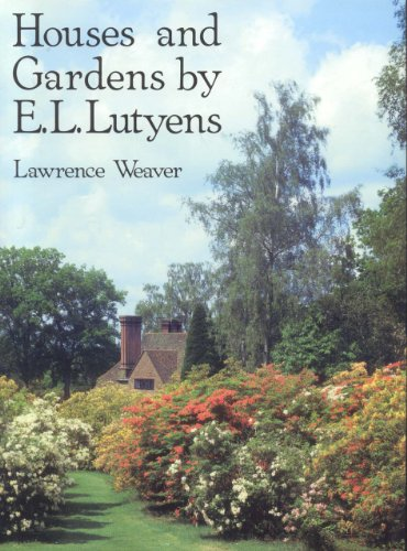 Houses and Gardens by E. L. Lutyens