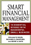 img - for Smart Financial Management: The Essential Reference for the Successful Small Business book / textbook / text book