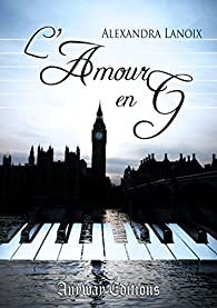 L'amour en G par Alexandra Lanoix