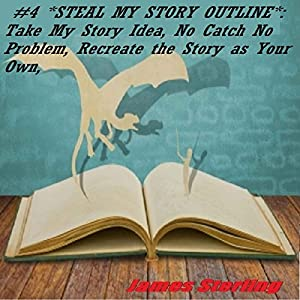 Steal My Story Outline Audiobook
