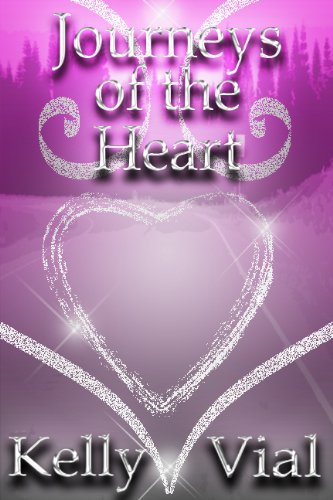 Book: Journeys of the Heart by Kelly Vial