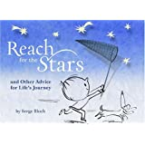 Reach for the Stars: and Other Advice for Life's Journey
