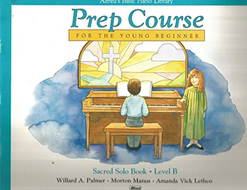 (Prep Course for the Young Beginner Sacred Solo Book Level B )