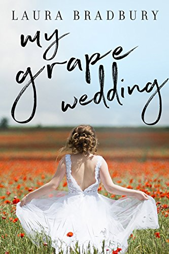 My Grape Wedding (The Grape Series Book 3)]()