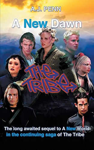 The Tribe: A New Dawn (New Tribe)
