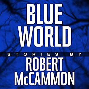 Blue World: The Complete Collection Audiobook