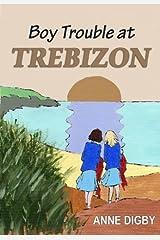 Boy Trouble at Trebizon: (The Trebizon Boarding School Series) Kindle Edition