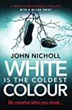 img - for White Is The Coldest Colour book / textbook / text book