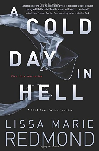 A Cold Day in Hell (A Cold Case Investigation)