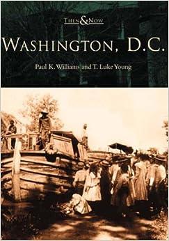 Book Then & Now: Washington D.C.