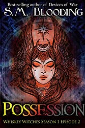 Possession: Episode 2 (Whiskey Witches Book 0)
