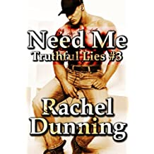Need Me (Truthful Lies Trilogy): NFL Brooklyn Bad Boy and the Girl Who Let Him Go - New Adult Sports Romance