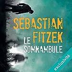 Le somnambule | Sebastian Fitzek