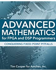 Advanced Mathematics for FPGA and DSP Programmers