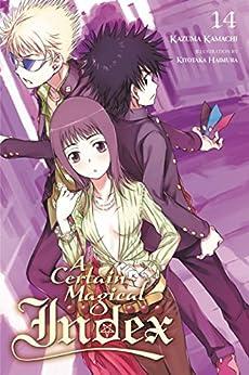 A Certain Magical Index, Vol. 14 (light novel) by [Kamachi, Kazuma]
