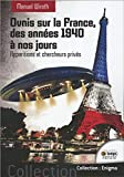 Ovnis sur la France - Des années 40 à nos jours