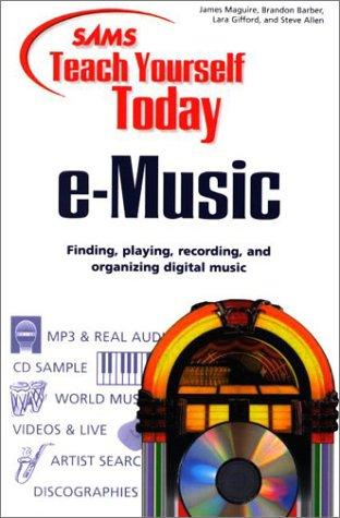 Sams Teach Yourself E-Music Today