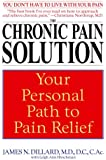 The Chronic Pain Solution: Your Personal Path to Pain Relief