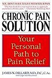 The Chronic Pain Solution, James N. Dillard and Leigh Ann Hirschman, 0553381113