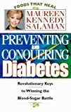 Preventing and Conquering Diabetes, Maureen Salman, 0913087297