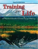 Training for Life : A Practical Guide to Career and Life Planning, Hecklinger, Fred J. and Black, Bernadette M., 0757528384
