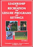 Leadership for Recreation and Leisure Programs, Edginton, Christopher R. and Hudson, Susan D., 1571674373