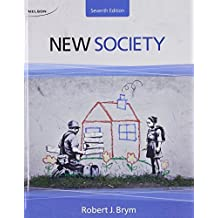 Package: New Society + CourseMate Printed Access Card (12 Months): Written by Robert J. Brym, 2013 Edition, (7th Edition) Publisher: Nelson College Indigenous [Hardcover]
