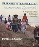 Elizabeth Terwilliger - Someone Special, Phyllis M. Stanley, 1878044540