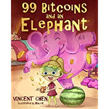 99 Bitcoins and an Elephant