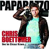 Paparazzo-Live im Circus Krone