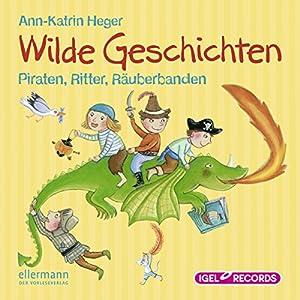 Wilde Geschichten Hörbuch