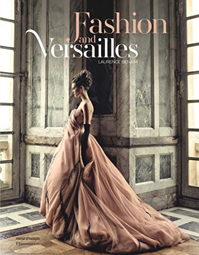 Image of Fashion and Versailles (STYLE ET DESIGN - LANGUE ANGLAISE)