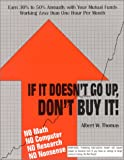 If It Doesn't Go Up, Don't Buy It!, Albert W. Thomas, 0967155304