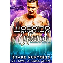 Warrior Enflamed: Alien Warrior Science Fiction Romance (Archans of Ailaut Book 2)