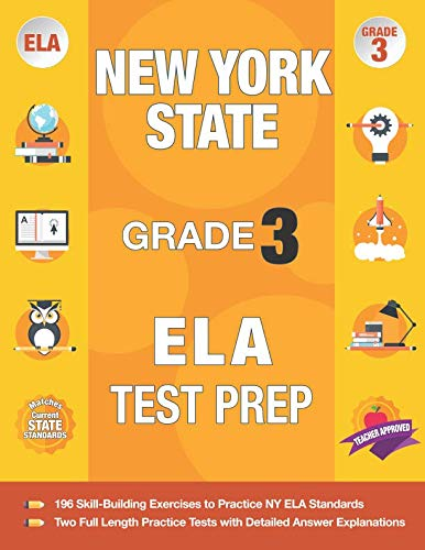 English 3 Tests - New York State Grade 3 ELA Test Prep: New York 3rd Grade ELA Test Prep Workbook with 2 NY State Tests for Grade 3