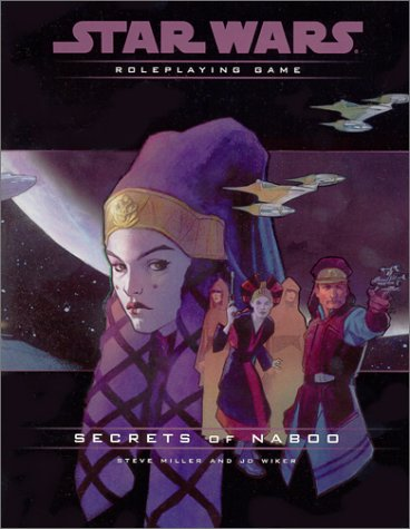 Secrets of Naboo Campaign Pack (Star Wars Roleplaying for sale  Delivered anywhere in USA