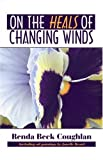 On the Heals of Changing Winds, Renda Beck Coughlan, 142411778X