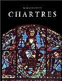 Chartres révélée par sa sculpture et ses vitraux