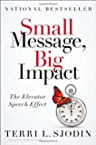 Small Message, Big Impact, Terri Sjodin, 1591845483