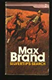 Silvertips Search, Max brand, 0671817620