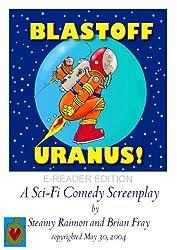 Blastoff Uranus! E-Reader Edition