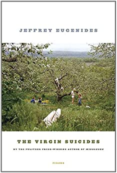 The Virgin Suicides: A Novel by [Eugenides, Jeffrey]