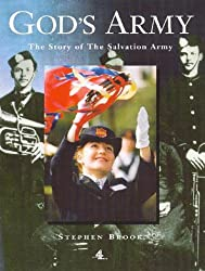 God's Army: The Story of the Salvation Army
